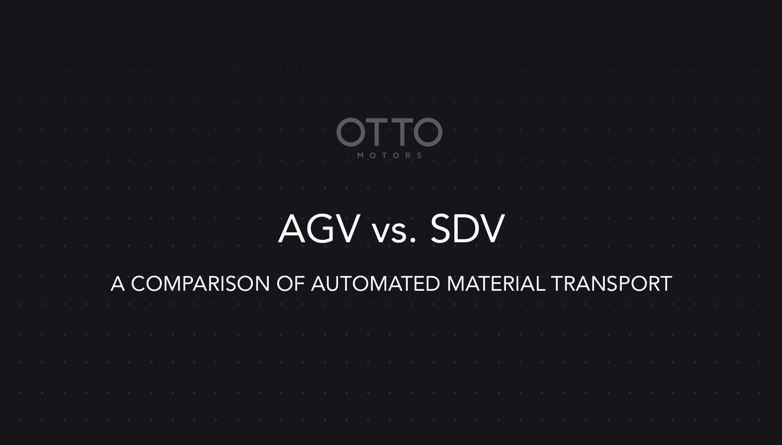 AGVs vs SDVs